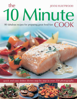 The 10 Minute Cook - Jenni Fleetwood