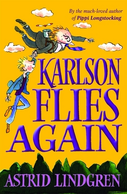 Karlson Flies Again - Astrid Lindgren