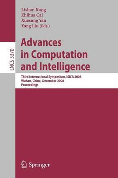 Advances in Computation and Intelligence - Xuesong Yan