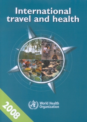 International Travel and Health 2008 - Who
