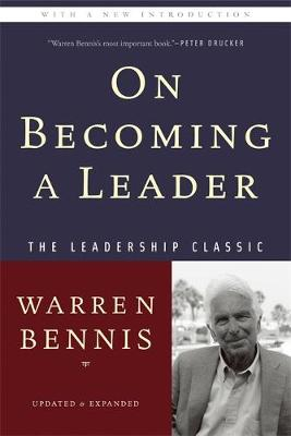 On Becoming a Leader - Warren G. Bennis