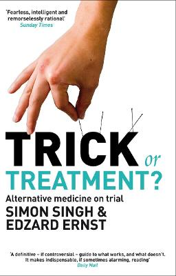 Trick or Treatment? - Dr. Simon Singh