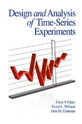 Design and Analysis of Time-series Experiments - Gene V. Glass Victor L. Willson John M. Gottman Gene V. Glass