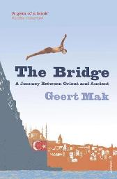 The Bridge - Geert Mak  Sam Garrett