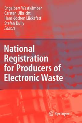 National Registration for Producers of Electronic Waste - Stefan Dully