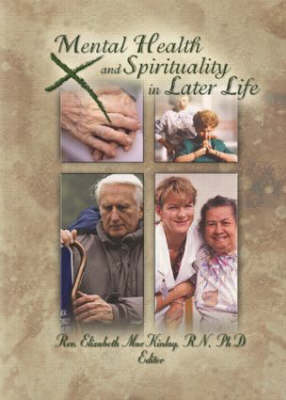 Mental Health and Spirituality in Later Life -