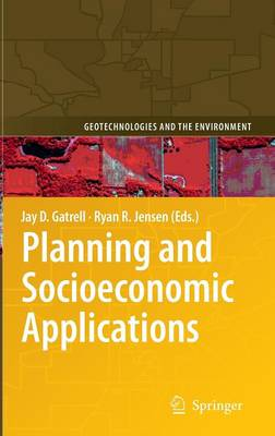 Planning and Socioeconomic Applications - Jay D. Gatrell