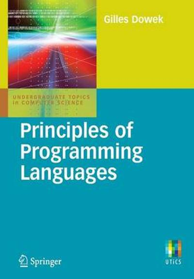 Principles of Programming Languages - Gilles Dowek