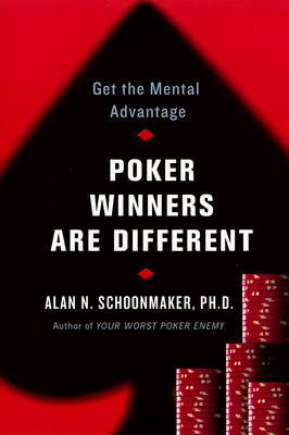 Poker Winners are Different - Alan M. Schoolmaker