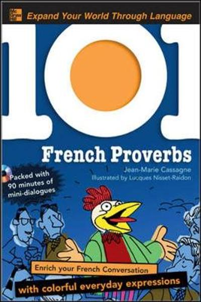 101 French Proverbs - Jean-Marie Cassagne