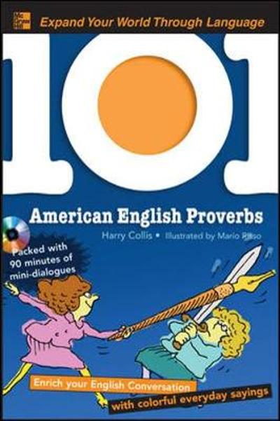 101 American English Proverbs with MP3 Disc - Harry Collis