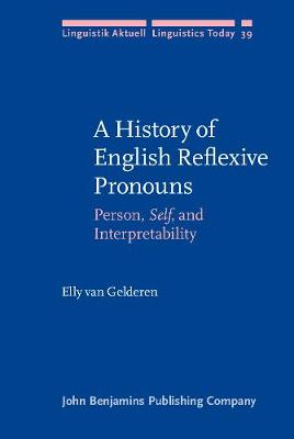 A History of English Reflexive Pronouns - Elly van Gelderen
