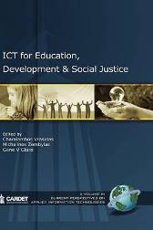 ICT for Education, Development, and Social Justice - Charalambos Vrasidas Gene V. Glass Charalambos Vrasidas Michalinos Zembylas Gene V. Glass