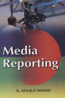 Media Reporting - Shamsi N. Afeque