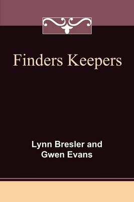Finders Keepers - Lynn  & Evans Gwen Bresler