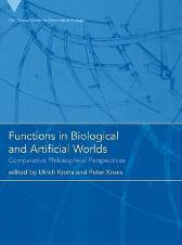 Functions in Biological and Artificial Worlds - Ulrich Krohs Peter Kroes