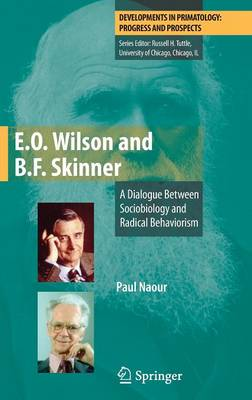 B. F. Skinner and E. O. Wilson - Paul Naour