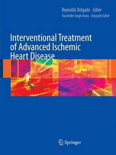 Interventional Treatment of Advanced Ischemic Heart Disease - Reynolds Delgado