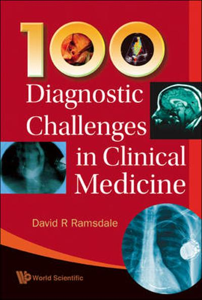 100 Diagnostic Challenges In Clinical Medicine - David R. Ramsdale