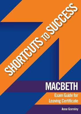 """Macbeth"" Exam Guide for Leaving Certificate - Anne Gormley"