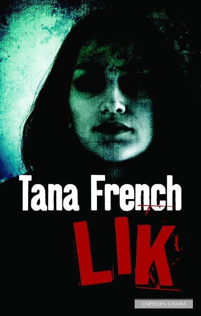 Lik - Tana French