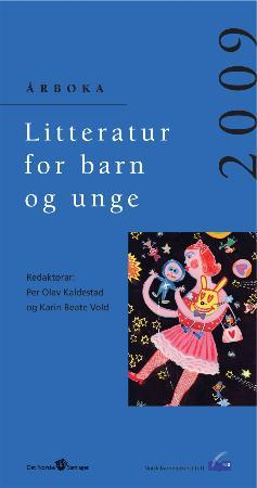 Litteratur for barn og unge 2009 - Per Olav Kaldestad