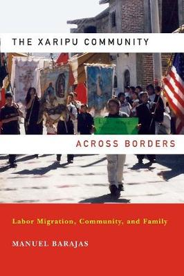 The Xaripu Community Across Borders - Manuel Barajas