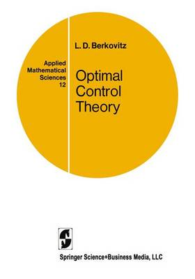 Optimal Control Theory - Leonard D. Berkovitz