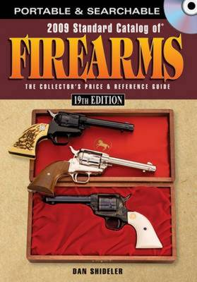 """Standard Catalog of"" Firearms - Dan Shideler"