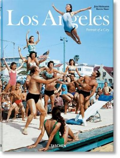 Los Angeles. Portrait of a City - Kevin Starr