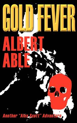 Gold Fever - Albert Able