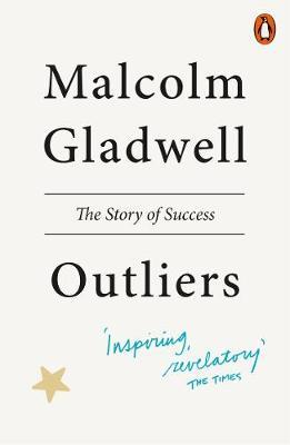 Outliers - Malcolm Gladwell