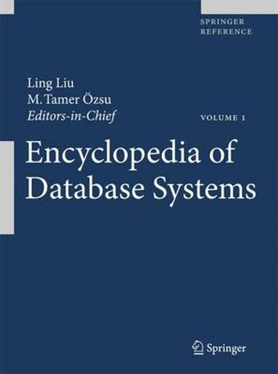 Encyclopedia of Database Systems - M. Tamer Ozsu