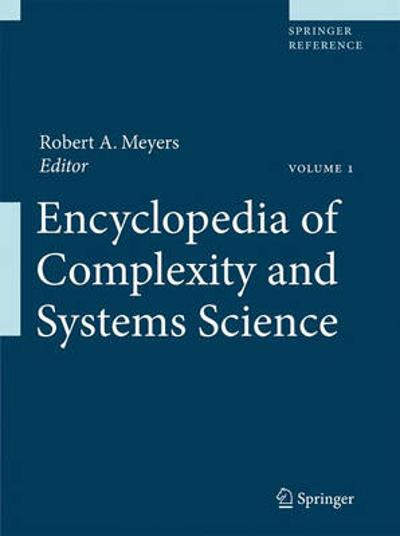 Encyclopedia of Complexity and Systems Science - Robert A. Meyers