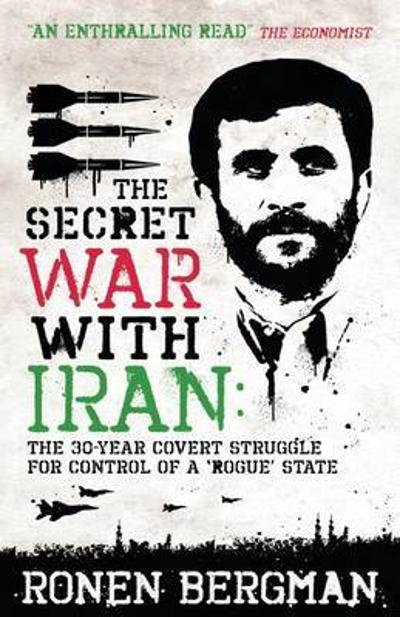 The Secret War with Iran - Ronen Bergman