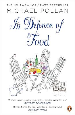 In Defence of Food - Michael Pollan