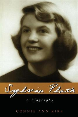 Sylvia Plath - Connie Ann Kirk