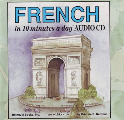10 Minutes a Day Audio CD Wallet: French - Kristine K. Kershul