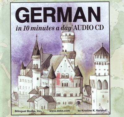 10 Minutes a Day Audio CD Wallet: German - Kristine K. Kershul