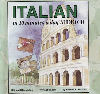 10 Minutes a Day Audio CD Wallet: Italian - Kristine K. Kershul