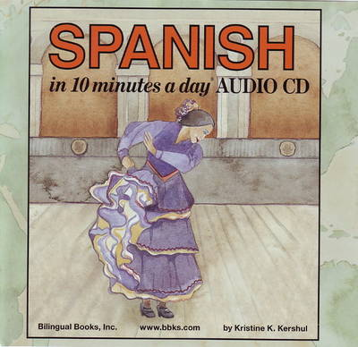 10 Minutes a Day Audio CD Wallet: Spanish - Kristine K. Kershul