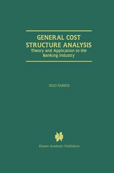 General Cost Structure Analysis - Ziad Sarkis
