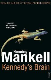 Kennedy's Brain - Henning Mankell Laurie Thompson