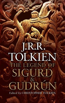 The legend of Sigurd and Gudrun - J.R.R. Tolkien
