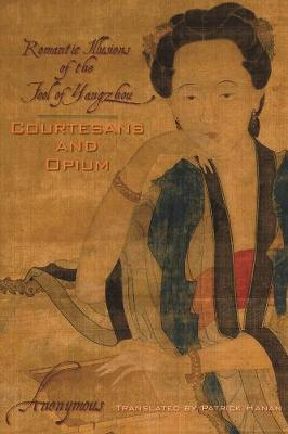Courtesans and Opium - Anonymous