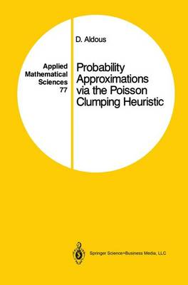 Probability Approximations Via the Poisson Clumping Heuristic - David Aldous