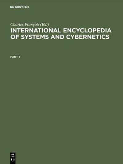 International Encyclopedia of Systems and Cybernetics - Charles Francois