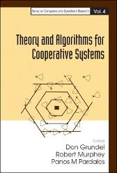 Theory And Algorithms For Cooperative Systems - Panos M Pardalos Robert Murphey Don Grundel