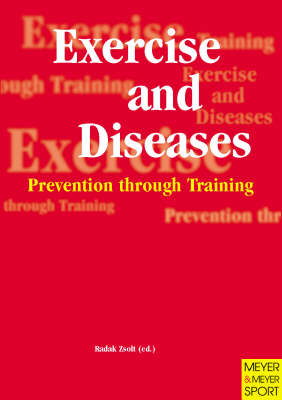 Exercise and Diseases - Prevention through Training - Zsolt Redak