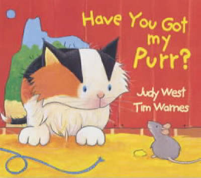 Have You Got My Purr? - Judy West